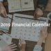 2019 Financial Calendar